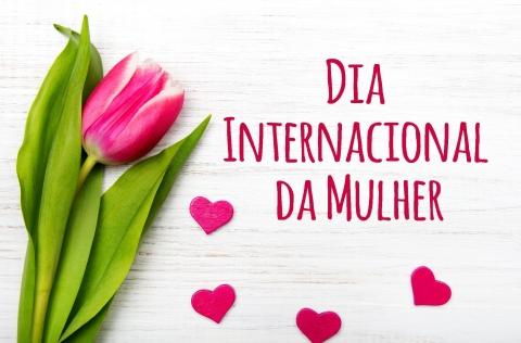 dia-internacional-da-mulher-uma-boa-razao-para-celebrarmos